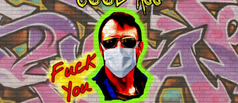 Cool Ass - Fuck You Covid-19(Guitaa Music Review)