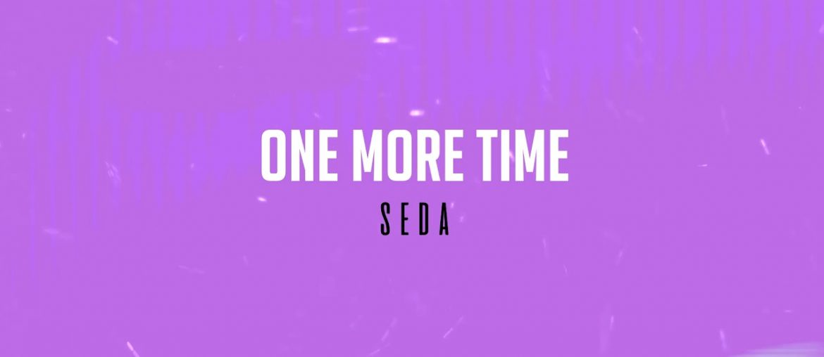SEDA - One More Time(Guitaa Music Review)